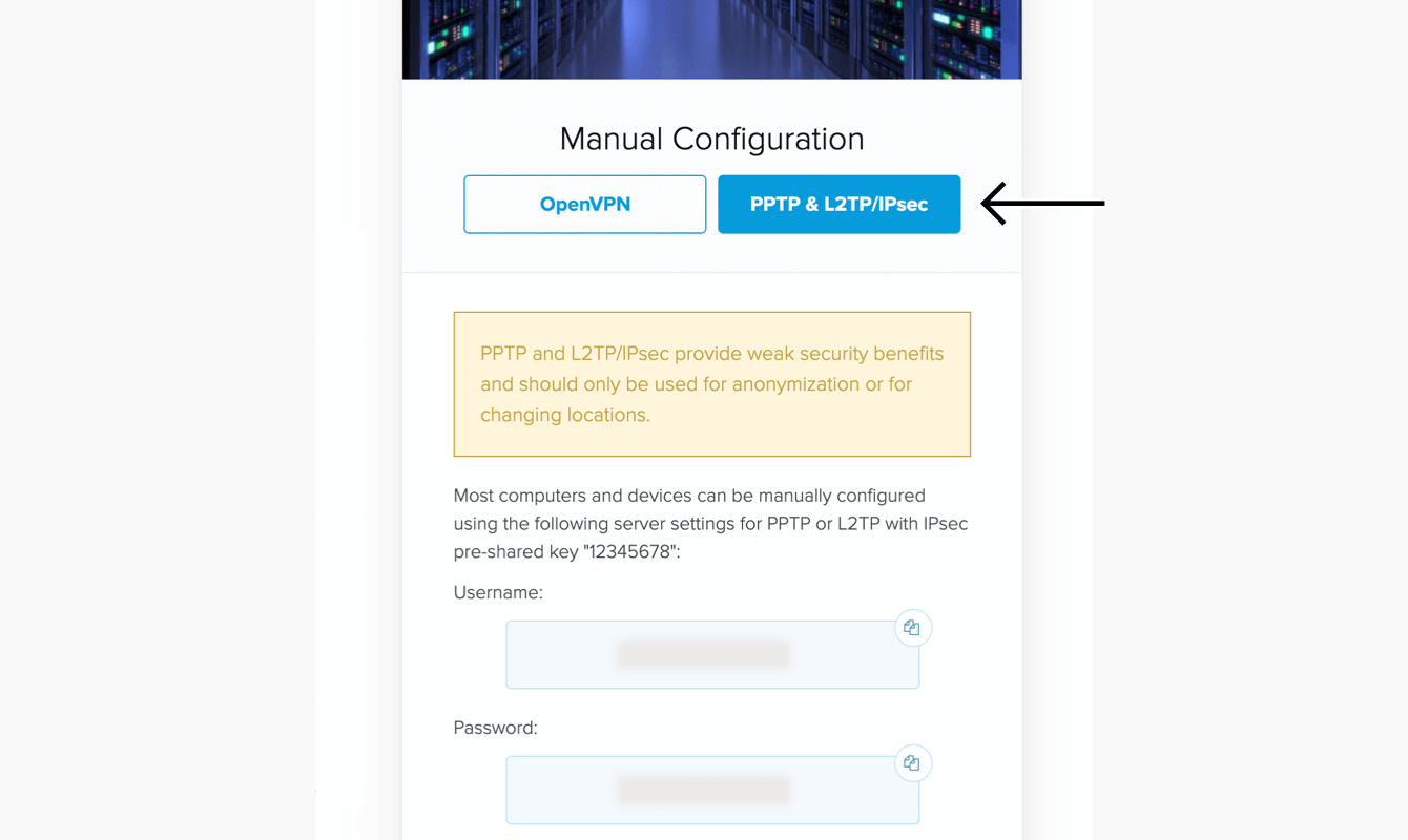 """Select """"PPTP & L2TP/IPsec."""""""