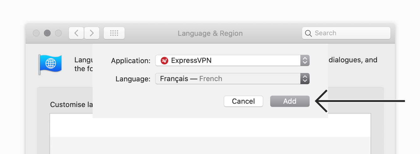 "Click ""Add"" to save the language setting for ExpressVPN."