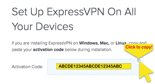 ExpressVPN setup screen showing activation code and with Click to Copy button highlighted.