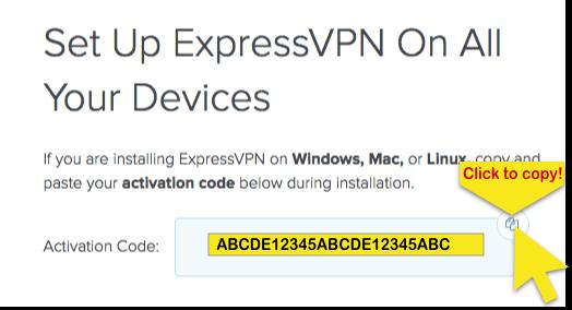 Écran d'installation ExpressVPN montrant le code d'activation avec le bouton Cliquer pour Copier surligné.