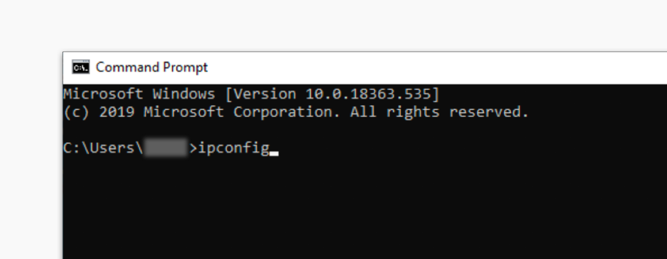 """Type """"ipconfig"""" in the Command Prompt."""