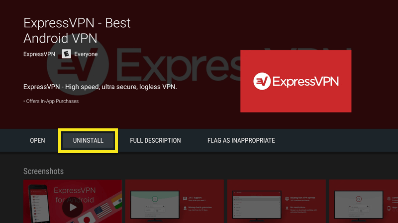 Uninstall the ExpressVPN app on Fire TV.